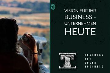 Vision für Ihr Business - Unternehmen heute